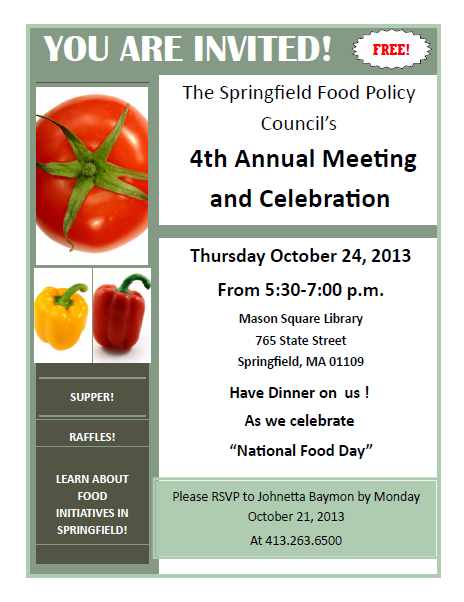 Springfield Food Policy Council's Annual Meeting and Celebration: Thursday, October 24!